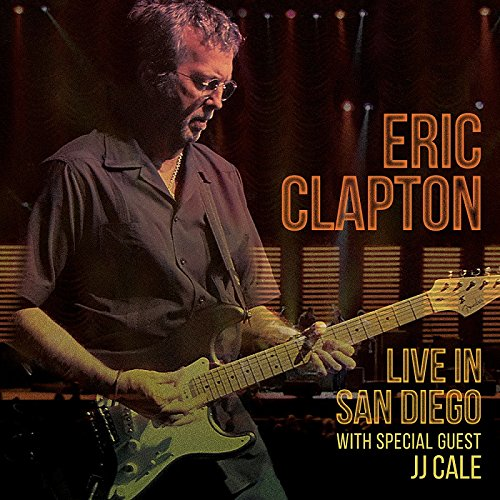 eric clapton live in san diego with special guest jj cale out september 30. Black Bedroom Furniture Sets. Home Design Ideas