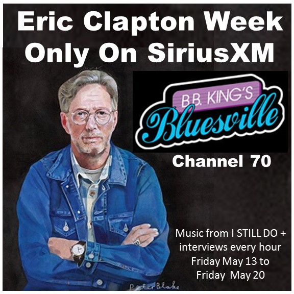 Eric Clapton Week On Sirius Xm Bluesville