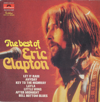 the best of eric clapton. Black Bedroom Furniture Sets. Home Design Ideas