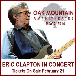 Eric Clapton - May 2, 2014 - Oak Mountain Amphitheatre, Alabama