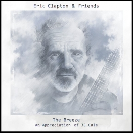 Eric Clapton & Friends - The Breeze (2014)