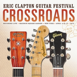 Crossroads Guitar Festival 2013 - CD Cover (Rhino)