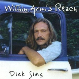 Dick Sims - Within Arm's Reach (2008)