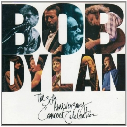 Bob Dylan - The 30th Anniversary Concert Celebration (1993)