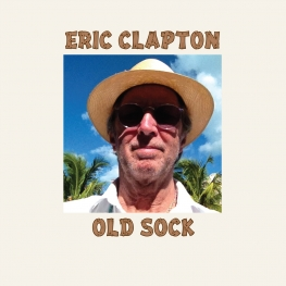 Eric Clapton: Old Sock (Bushbranch Records / 2013)