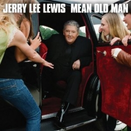 Jerry Lee Lewis: Mean Old Man (Verve / UMG 2010)
