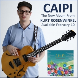 Kurt Rosenwinkel Caipi (Feb 2017 - all images copyright Kurt Rosenwinkel)