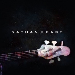 Nathan East - Self-Titled Debut Album - 2014 (Yamaha Entertainment Group)