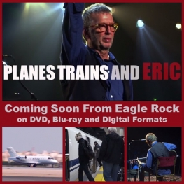 Planes Trains And Eric (Eagle Rock 2014)