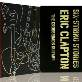 Eric Clapton Six String Stories - Collector Edition (Genesis Publications 2012)