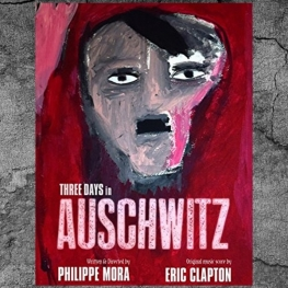 Three Days in Auschwitz (2016) - Eric Clapton Soundtrack