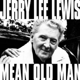 Jerry Lee Lewis Mean Old Man features Eric Clapton, Kid Rock, Sheryl Crow