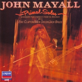 track list art John Mayall Primal Solos - with Eric Clapton, Jack Bruce (live)