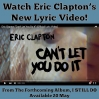 Clapton Can't Let You Do It Lyric Video (2016)