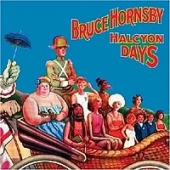 CD art for Bruce Hornsby Halcyon Days featuring Eric Clapton
