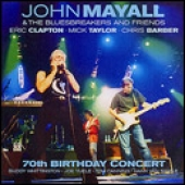 track list cd art John Mayall 70th Birthday Concert Eric Clapton