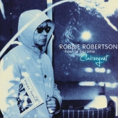 Robbie Robertson - How To Become Clairvoyant (2011)