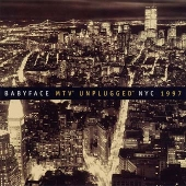 CD art for Babyface MTV Unplugged NYC 1997 featuring Eric Clapton, Wonder