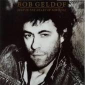 track list art Bob Geldof Deep In The Heart Of Nowhere guest Eric Clapton