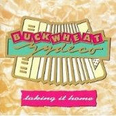cd art track list buckwheat zydeco taking it home with guest eric clapton
