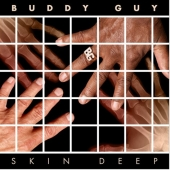 CD Art Buddy Guy - Skin Deep CD and LP