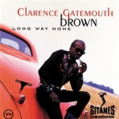 album art track list clarence gatemouth brown long way home guest eric clapton