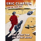 DVD art for Eric Clapton One More Car One More Rider live concert film