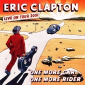 CD art for Eric Clapton One More Car, One More Rider live recording