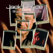 cd album art Jack Bruce Shadows In The Air with guest Eric Clapton