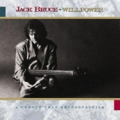 cd album art Jack Bruce Willpower with Cream, Eric Clapton