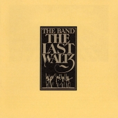 art track list the band the last waltz with dylan, clapton, diamond, waters