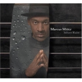 CD art for Marcus Miller - Silver Rain (Eric Clapton on U.S. version)