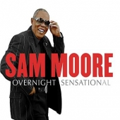 CD art for Sam Moore Overnight Sensational (with Clapton, Springsteen, Bon Jovi)