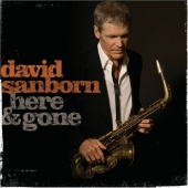 CD Artwork for David Sanborn - Here and Gone
