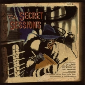 art album track list The Secret Sessions, Corky Laing, Eric Clapton, Dicky Betts