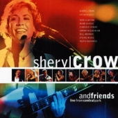 album cd art for Sheryl Crow & Friends Live From Central Park (Clapton Richards)