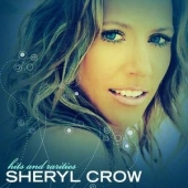 album CD art Sheryl Crow Hits and Rarities with guest Eric Clapton