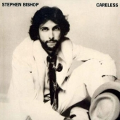 album art track list stephen bishop careless guest eric clapton
