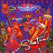 album cd art for Santana Supernatural with Clapton, Matthews, Thomas, more