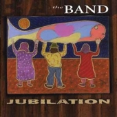cd album art for Jubilation by The Band, features Eric Clapton