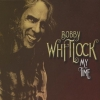 Bobby Whitlock - My Time